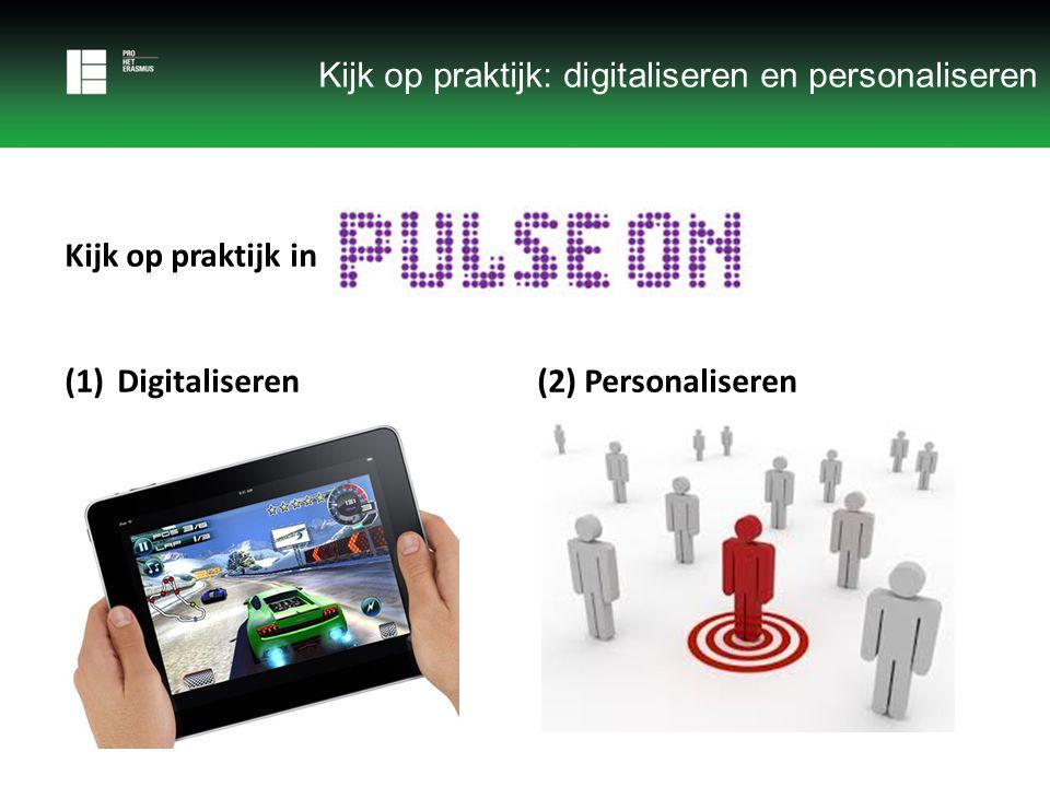 Kijk op praktijk: digitaliseren en personaliseren