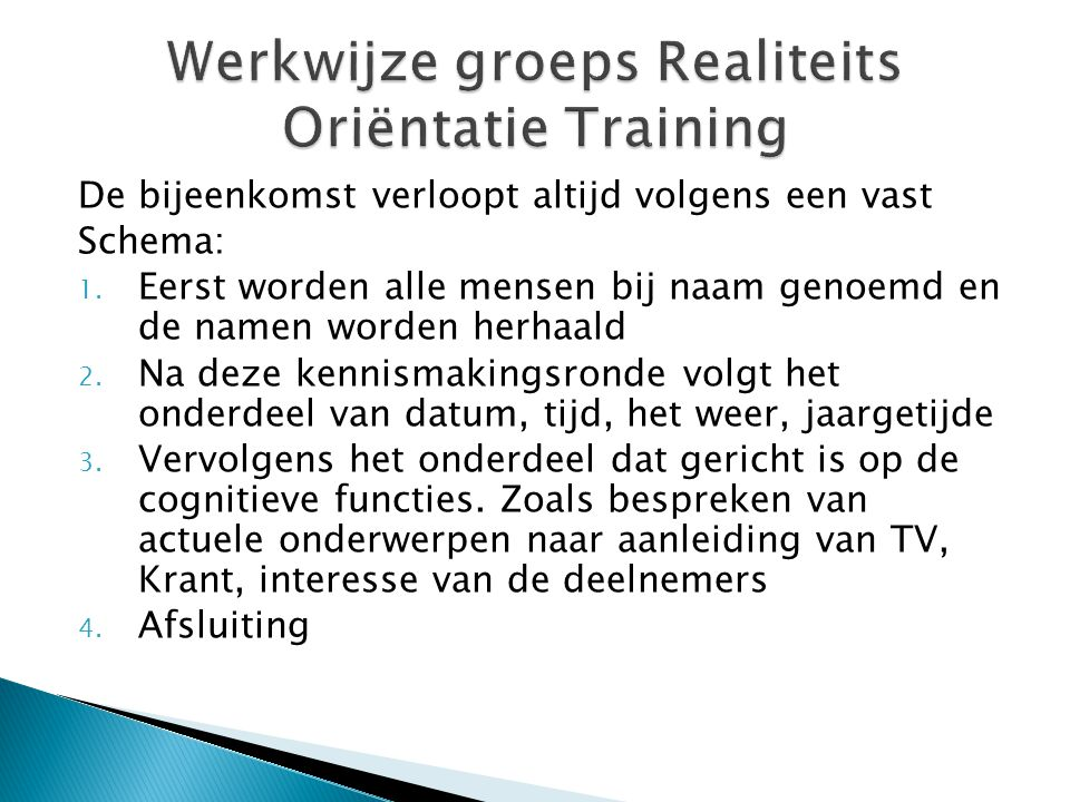 Werkwijze groeps Realiteits Oriëntatie Training