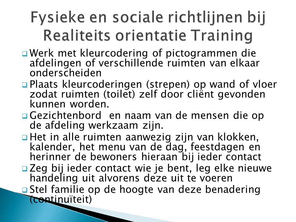 Fysieke en sociale richtlijnen bij Realiteits orientatie Training