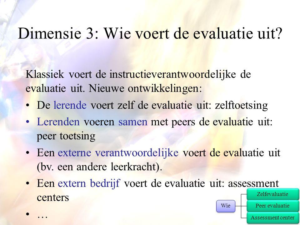 Dimensie 3: Wie voert de evaluatie uit