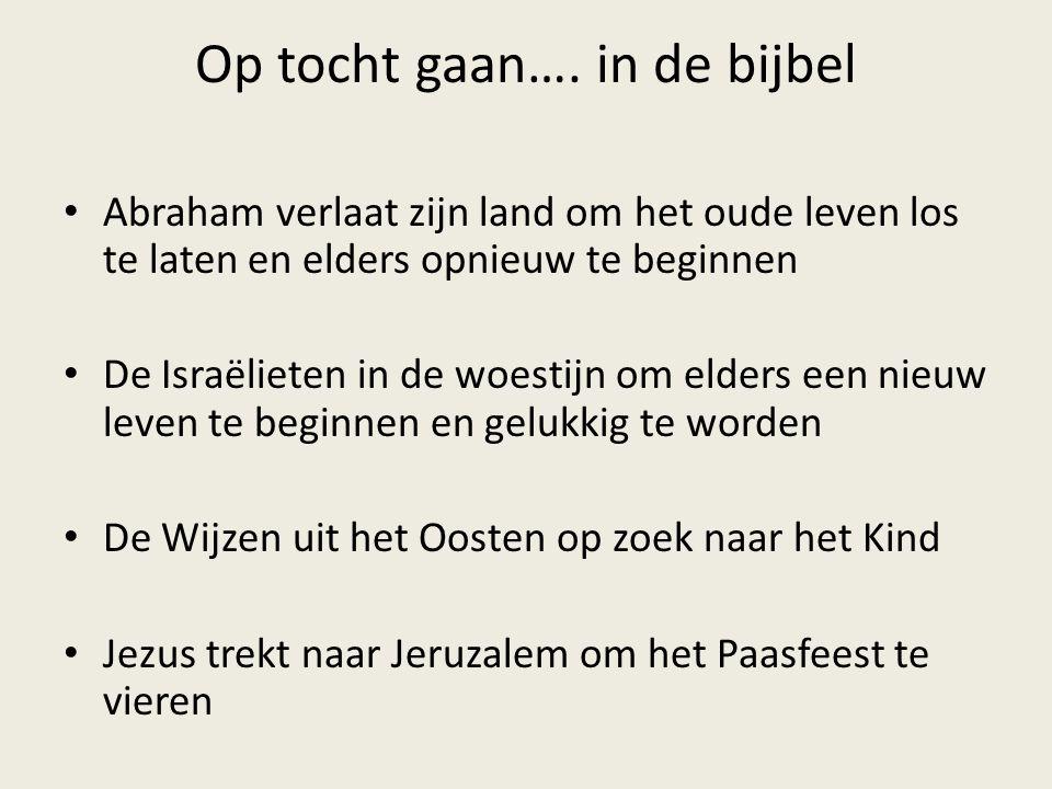 Op tocht gaan…. in de bijbel