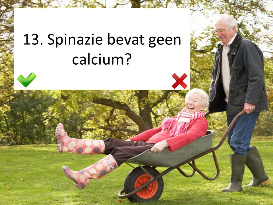 13. Spinazie bevat geen calcium