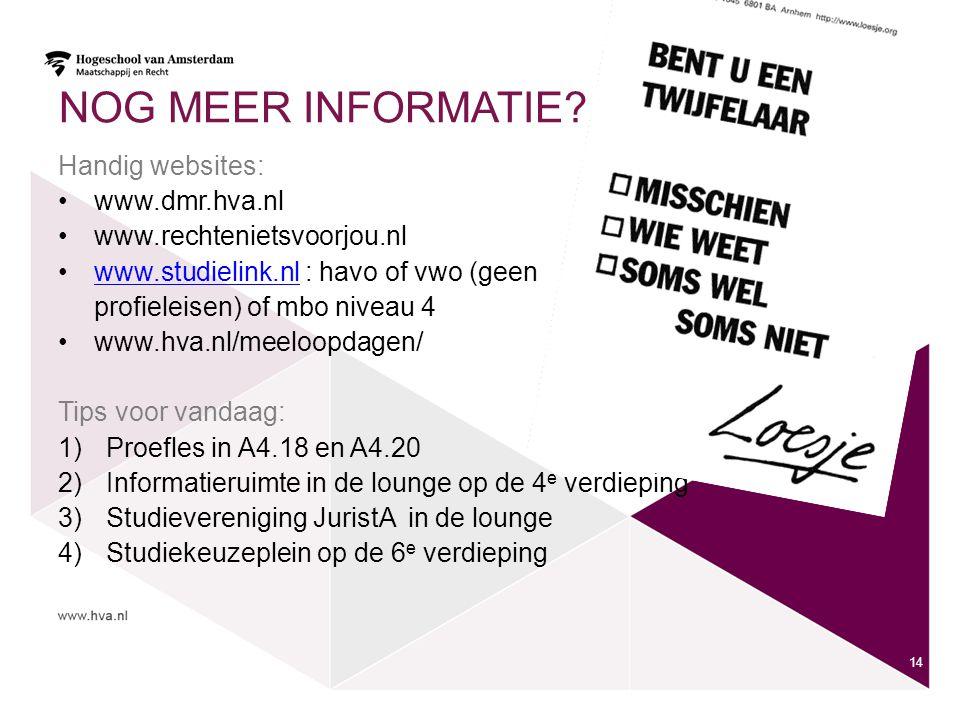NOG MEER INFORMATIE Handig websites: www.dmr.hva.nl