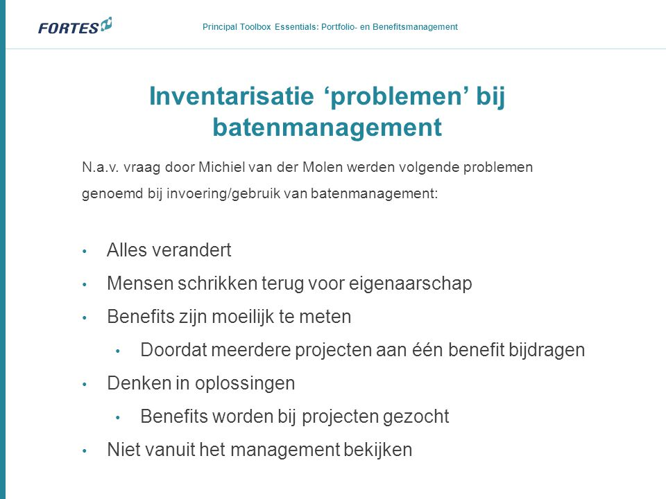 Inventarisatie 'problemen' bij batenmanagement