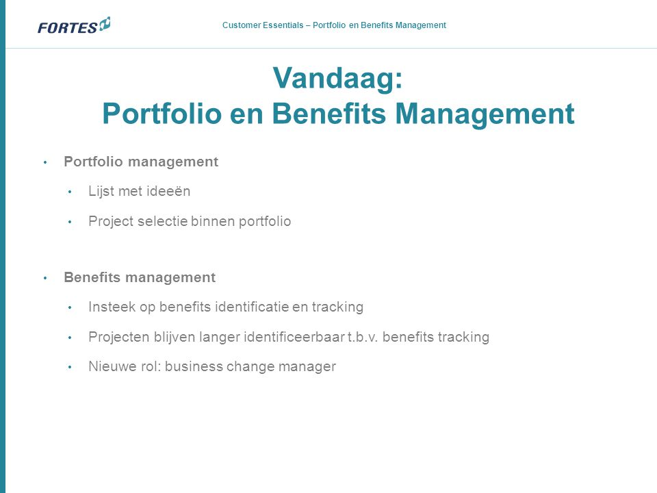 Vandaag: Portfolio en Benefits Management