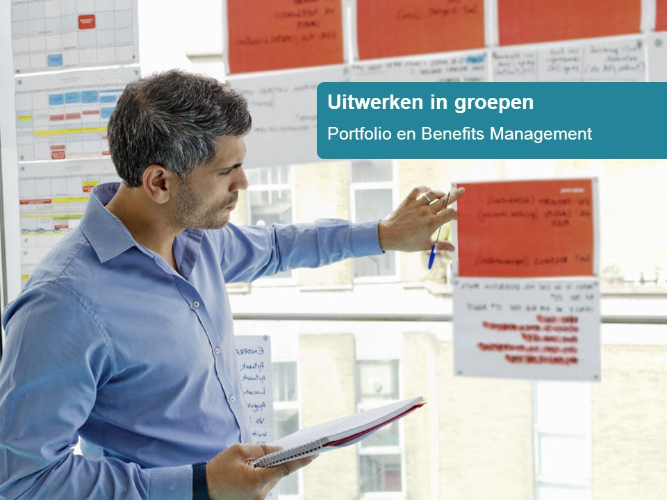 Uitwerken in groepen Portfolio en Benefits Management