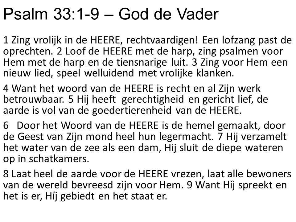 Psalm 33:1-9 – God de Vader