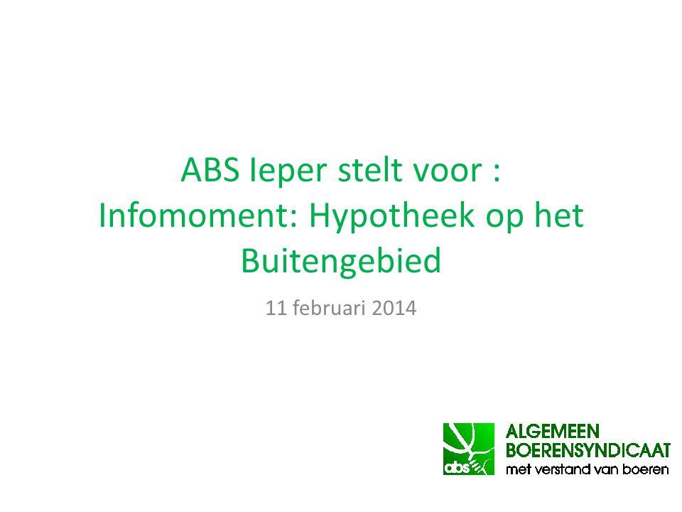 ABS Ieper stelt voor : Infomoment: Hypotheek op het Buitengebied