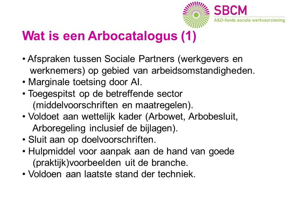 Wat is de Arbocatalogus SW