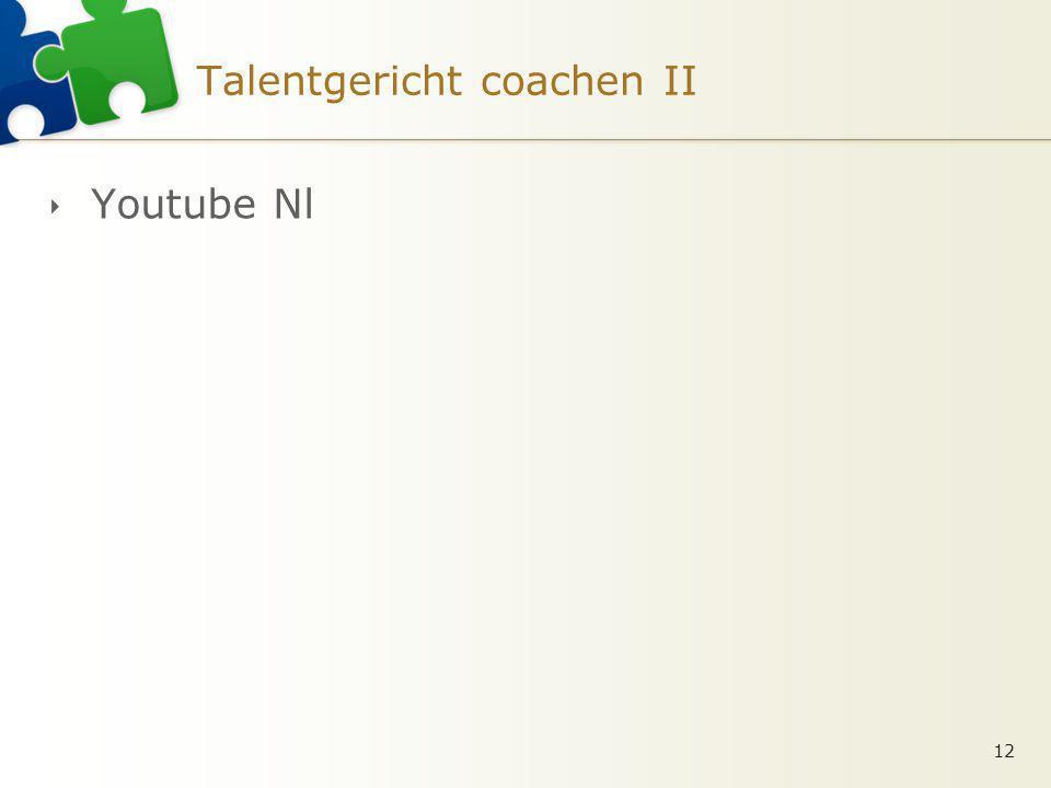 Talentgericht coachen II