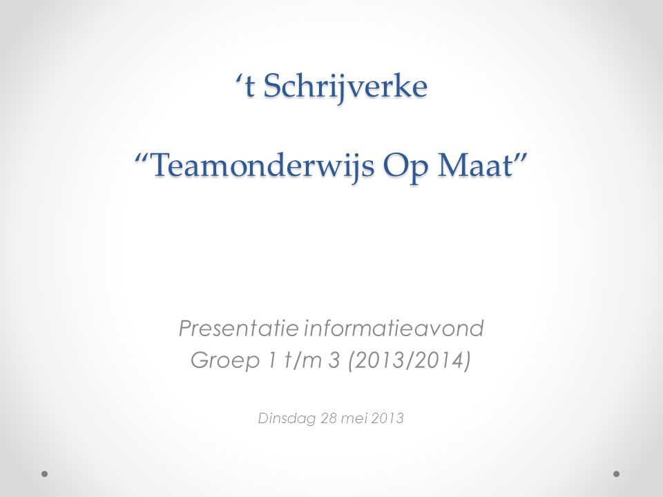 't Schrijverke Teamonderwijs Op Maat
