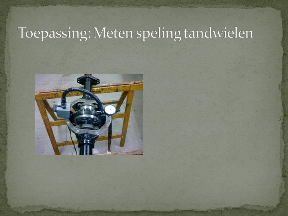 Toepassing: Meten speling tandwielen