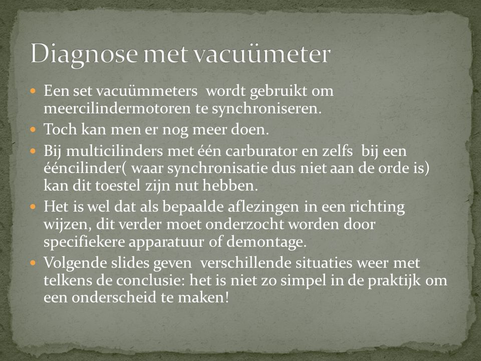 Diagnose met vacuümeter