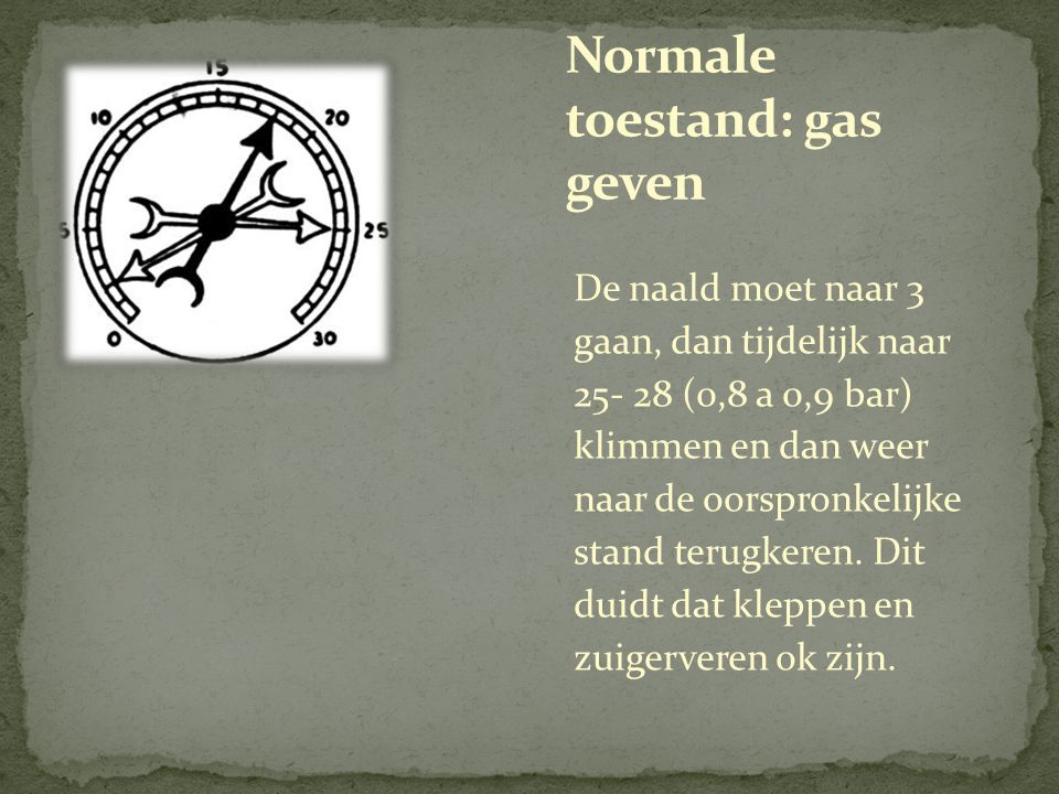 Normale toestand: gas geven