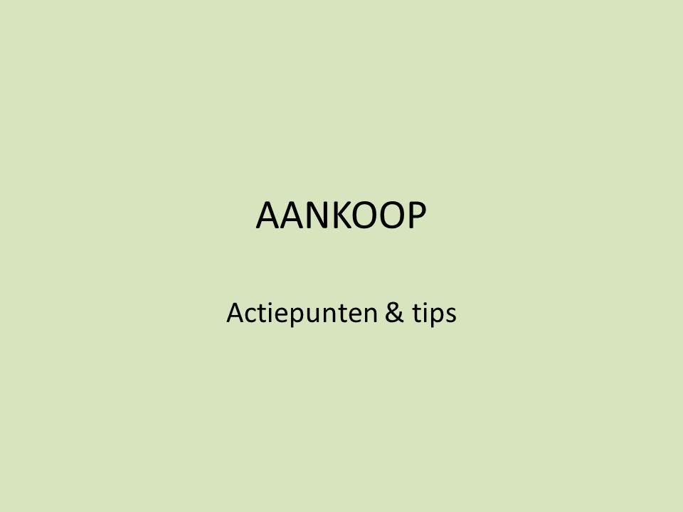 AANKOOP Actiepunten & tips