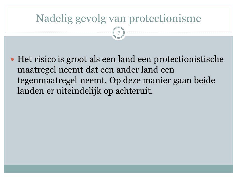 Nadelig gevolg van protectionisme