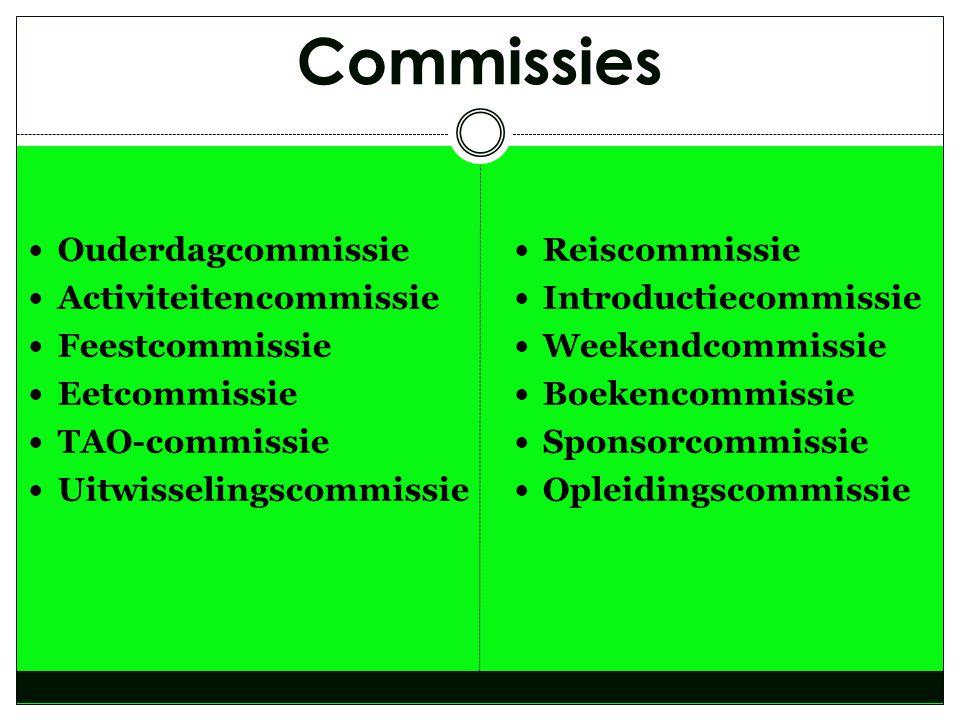 Commissies Ouderdagcommissie Activiteitencommissie Feestcommissie