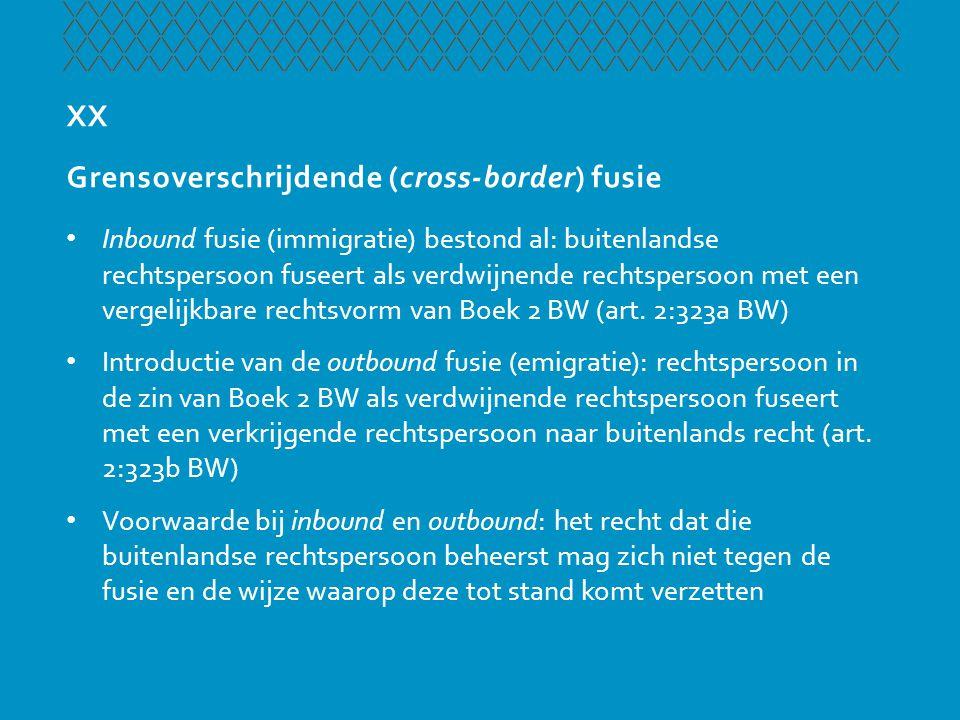 XX Grensoverschrijdende (cross-border) fusie