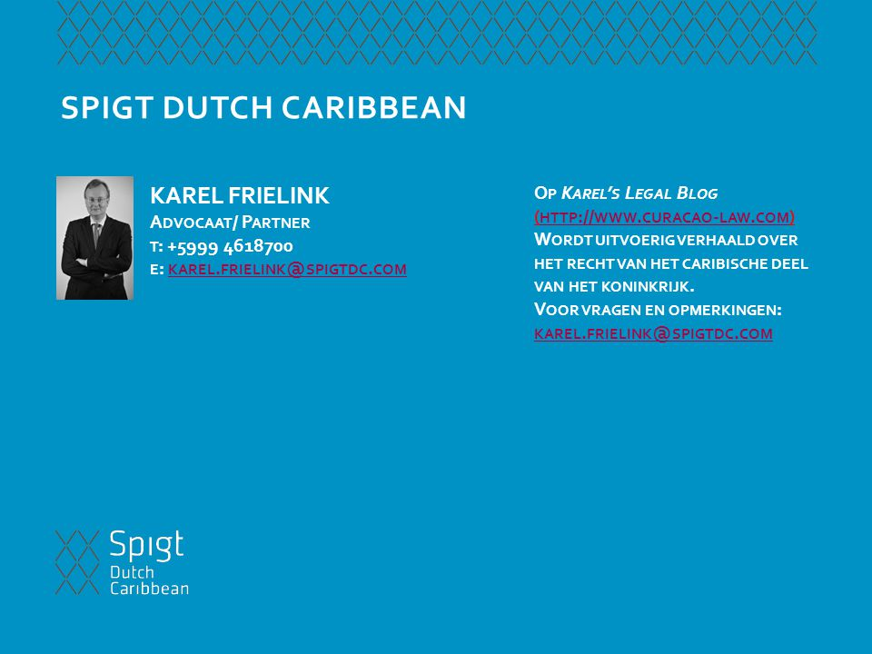SPIGT DUTCH CARIBBEAN KAREL FRIELINK