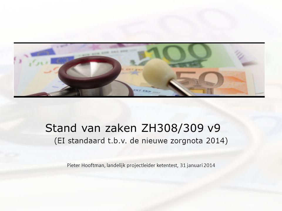 Stand van zaken ZH308/309 v9 (EI standaard t.b.v.