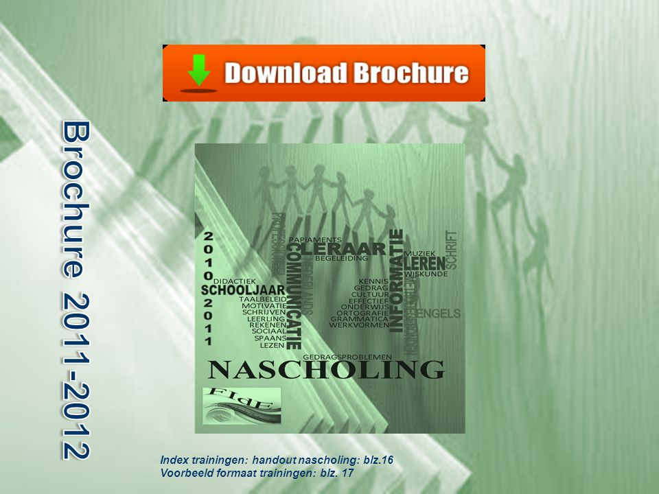 Brochure 2011-2012 Index trainingen: handout nascholing: blz.16