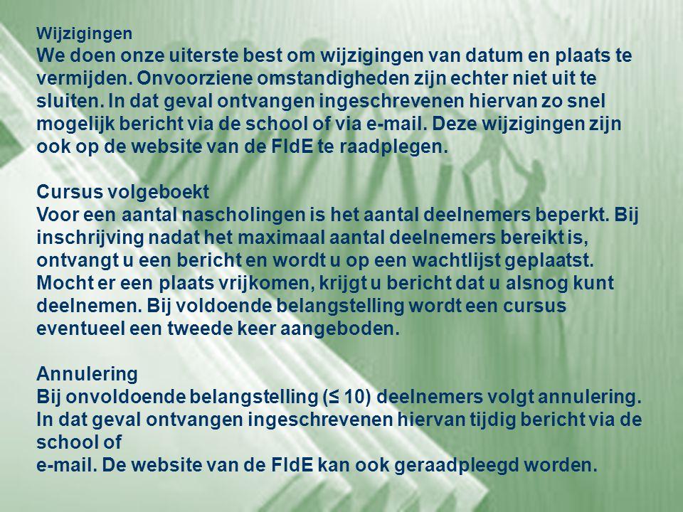 e-mail. De website van de FIdE kan ook geraadpleegd worden.