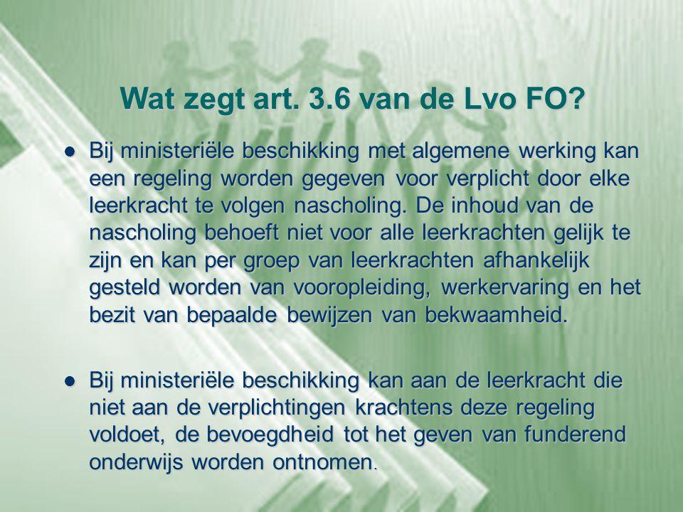 Wat zegt art. 3.6 van de Lvo FO
