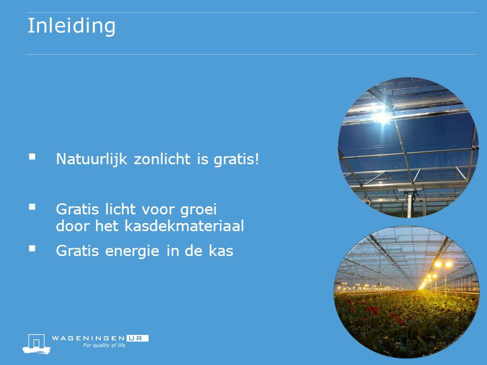 Inleiding Natuurlijk zonlicht is gratis!