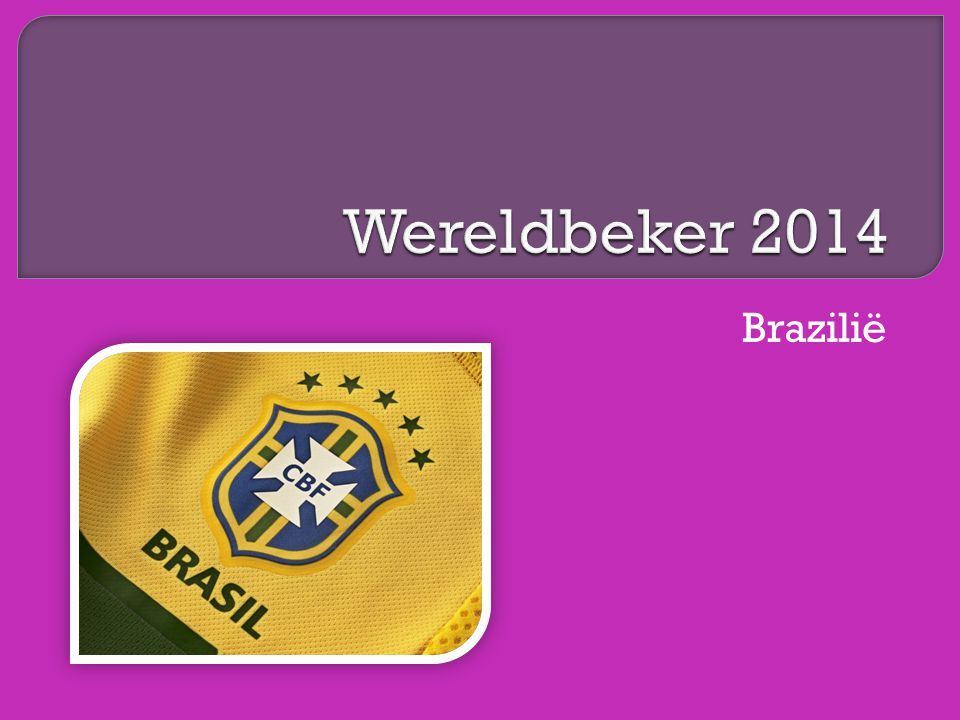 Wereldbeker 2014 Brazilië