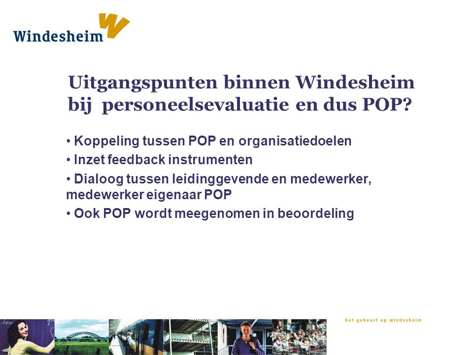 Uitgangspunten binnen Windesheim bij personeelsevaluatie en dus POP