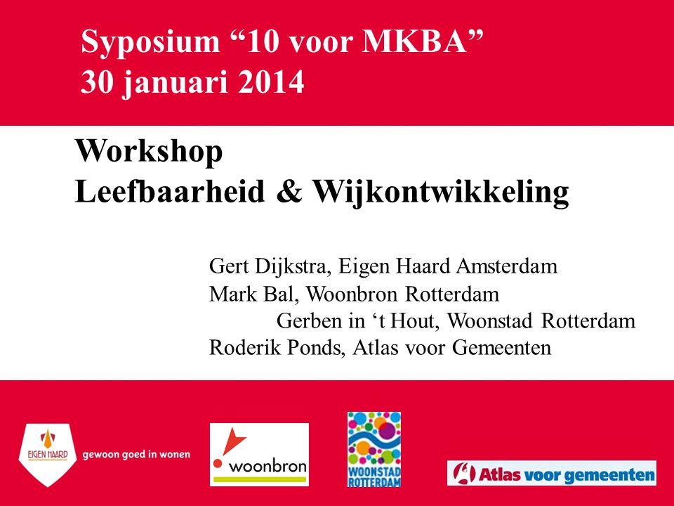 Syposium 10 voor MKBA 30 januari 2014