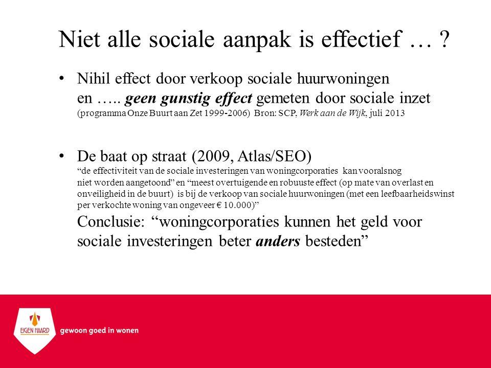 Niet alle sociale aanpak is effectief …