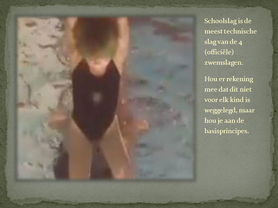 Schoolslag is de meest technische slag van de 4 (officiële) zwemslagen.
