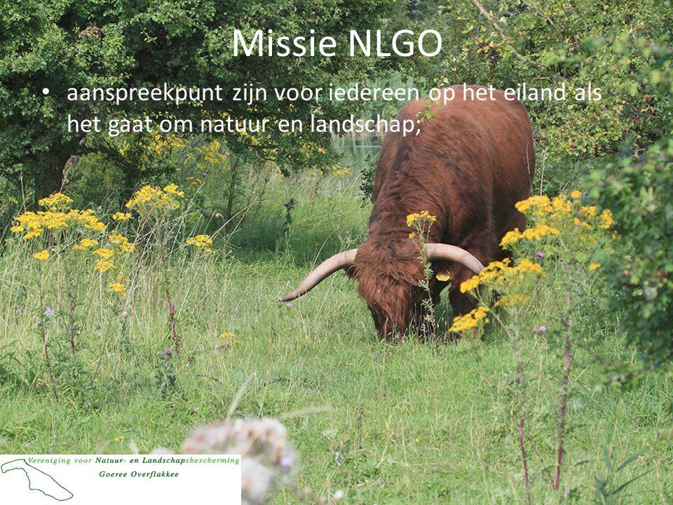Missie NLGO aanspreekpunt zijn voor iedereen op het eiland als het gaat om natuur en landschap;
