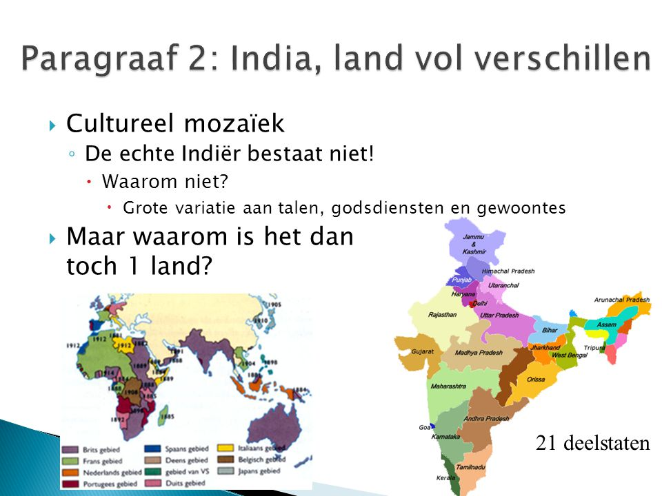 Paragraaf 2: India, land vol verschillen