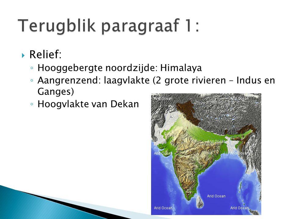 Terugblik paragraaf 1: Relief: Hooggebergte noordzijde: Himalaya