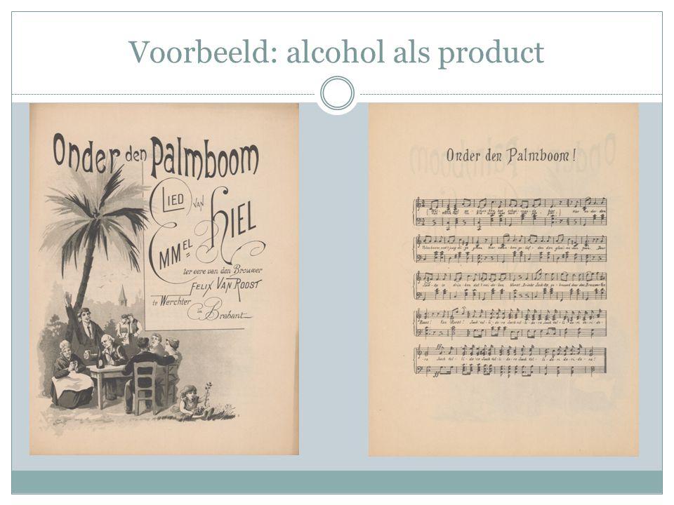 Voorbeeld: alcohol als product
