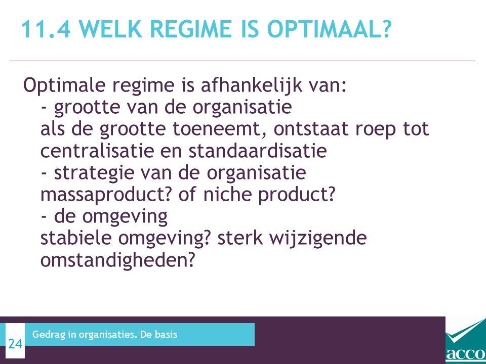 11.4 Welk regime is optimaal