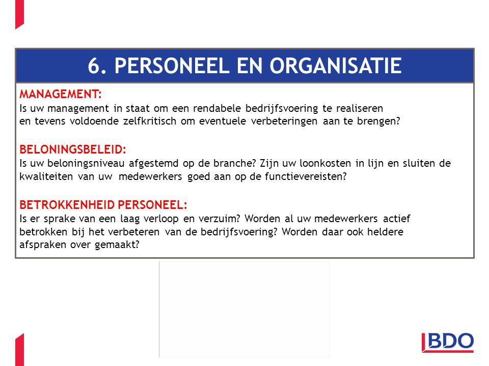 6. PERSONEEL EN ORGANISATIE