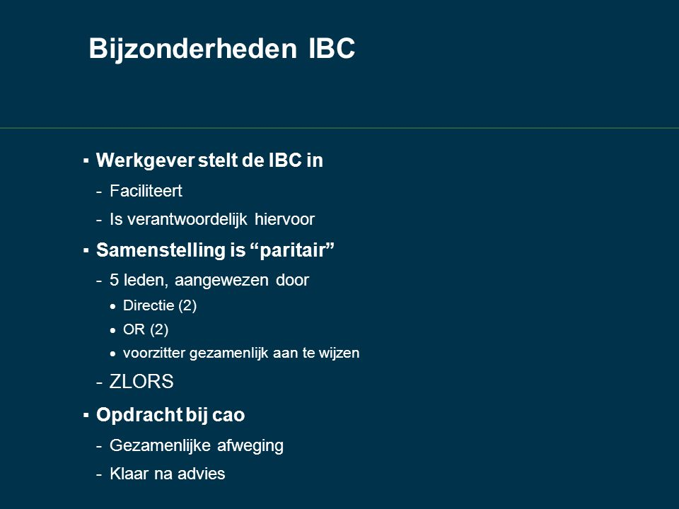 Bijzonderheden IBC Werkgever stelt de IBC in