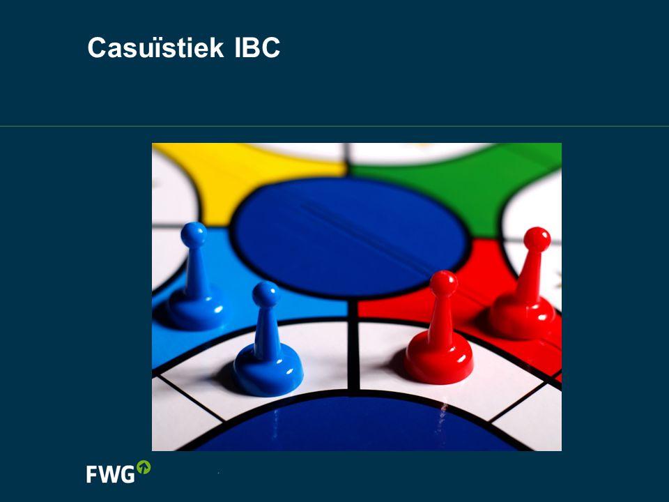 Casuïstiek IBC Zie verder de samenvatting van de CAO's! Dossier: