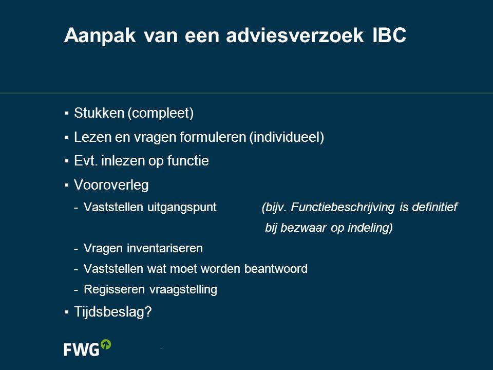 Aanpak van een adviesverzoek IBC