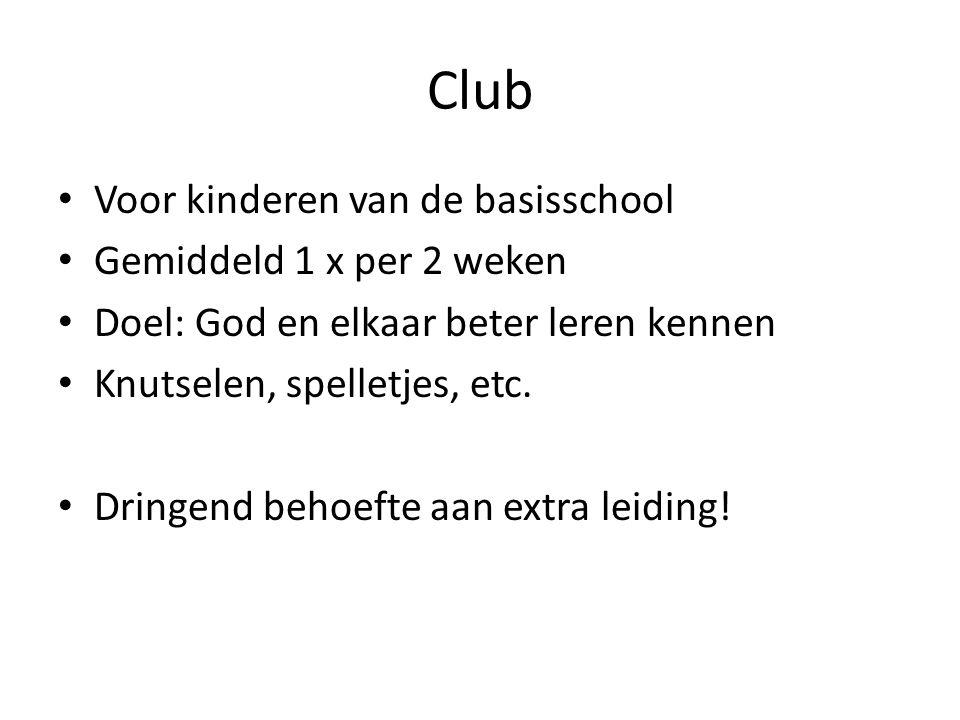 Club Voor kinderen van de basisschool Gemiddeld 1 x per 2 weken