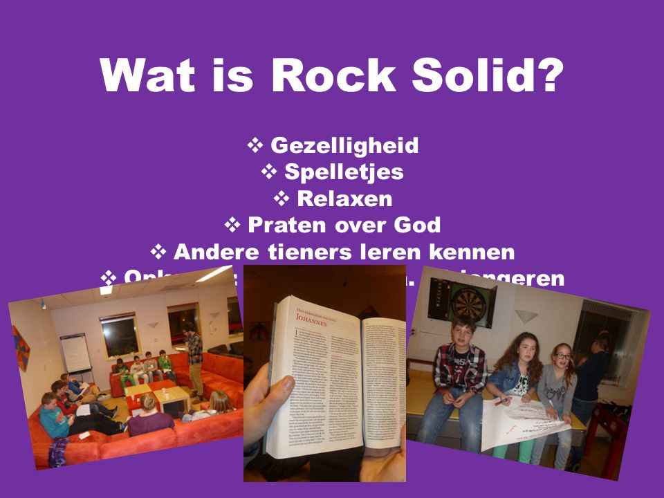 Wat is Rock Solid Gezelligheid Spelletjes Relaxen Praten over God