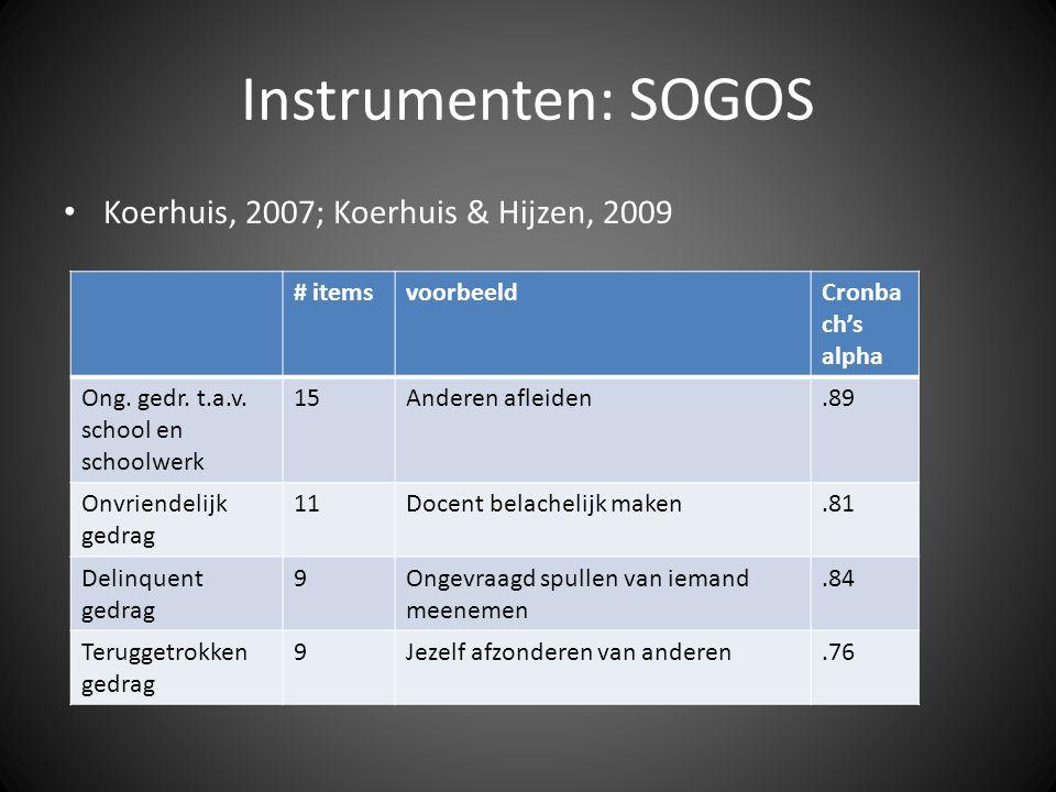 Instrumenten: SOGOS Koerhuis, 2007; Koerhuis & Hijzen, 2009 # items