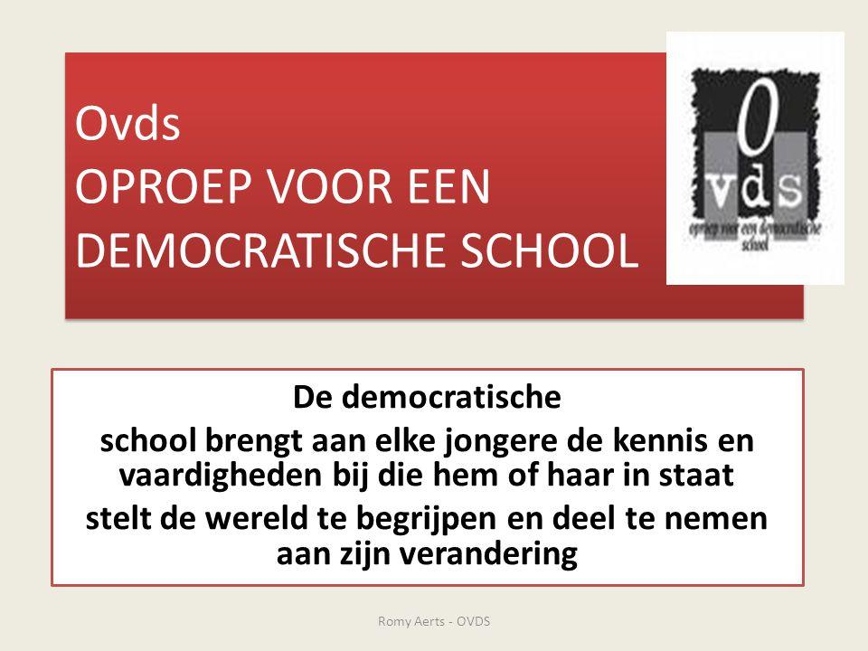 Ovds OPROEP VOOR EEN DEMOCRATISCHE SCHOOL