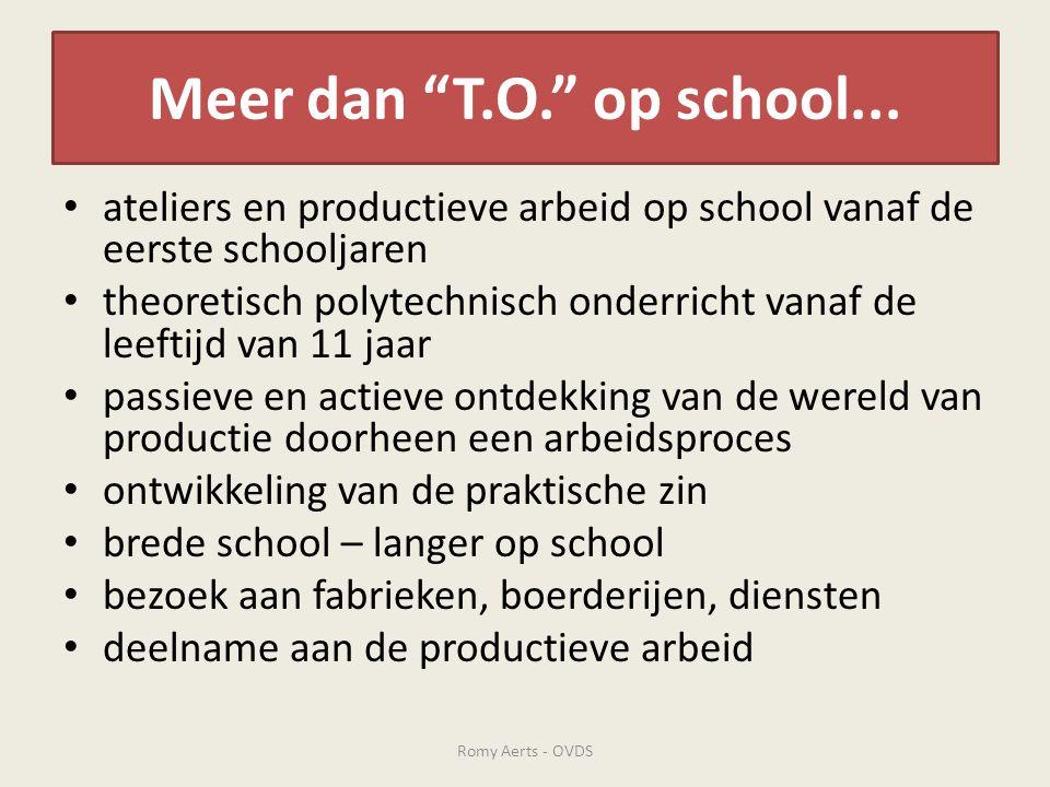 Meer dan T.O. op school... ateliers en productieve arbeid op school vanaf de eerste schooljaren.