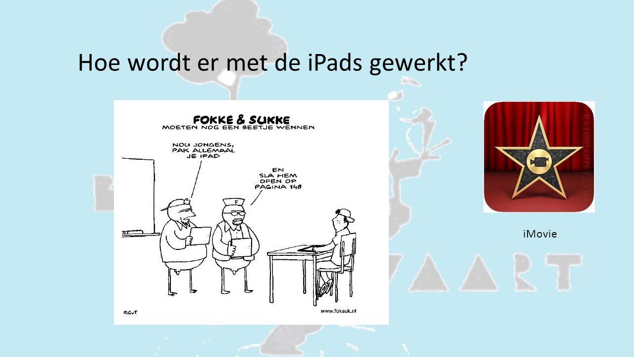 Hoe wordt er met de iPads gewerkt