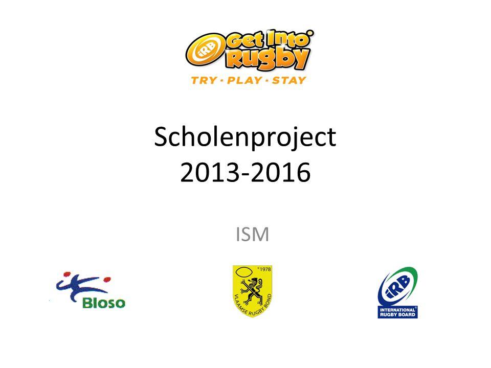 Scholenproject 2013-2016 ISM