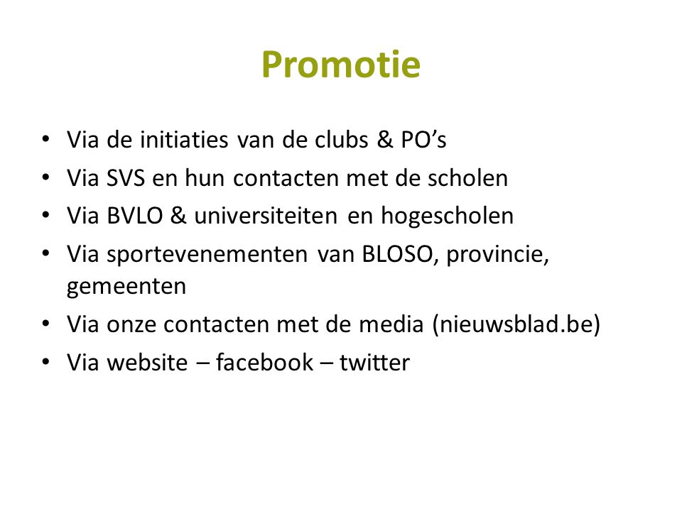 Promotie Via de initiaties van de clubs & PO's